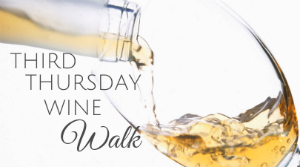 Third Thursday Wine Walk