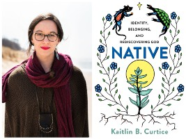 Kaitlin B. Curtice and book cover